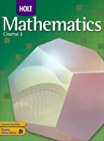 Holt Mathematics: Student Edition Course 3 2007【洋書】 [並行輸入品]