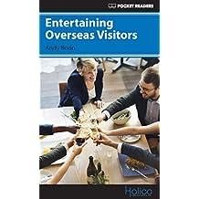 Entertaining Overseas Visitors: Pocket Readers (Pocket Readers - Business) (English Edition)