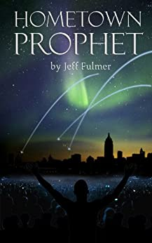 Hometown Prophet by [Fulmer, Jeff]