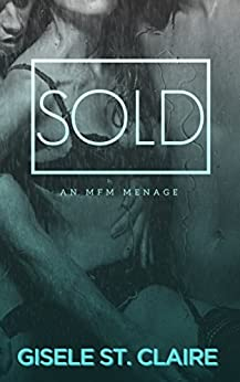 SOLD: an MFM menage (Double Delight Book 1) by [St. Claire, Gisele]