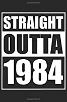 "Straight Outta 1984: Journal blank lined | 120 pages in 6x9"" inches 