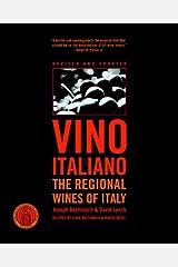 Vino Italiano: The Regional Wines of Italy Kindle Edition