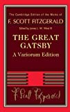 The Great Gatsby (The Cambridge Edition of the Works of F. Scott Fitzgerald)