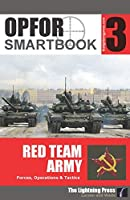 OPFOR SMARTbook 3 - Red Team Army by Christopher E. Larsen (2015-05-04) [並行輸入品]