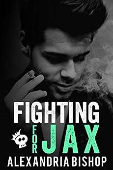 Fighting for Jax (Ashland Series Book 4) by [Bishop, Alexandria]
