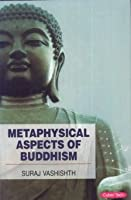 Metaphysical Aspects of Buddhism
