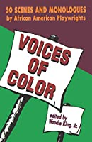 Voices of Color: Scenes and Monologues from the Black American Theatre (Applause Acting Series)
