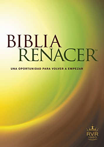 Download Biblia Renacer RVR 1960 / The Life Recovery Bible: Reina Valera Estudio 1960 (Life Recovery Bible: RVR60) 1414388071