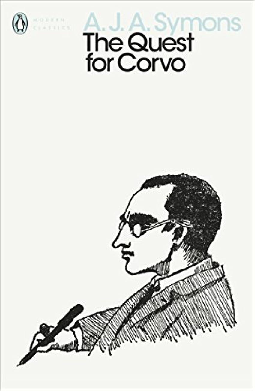 滅多ロバロバThe Quest for Corvo: An Experiment in Biography (Penguin Modern Classics) (English Edition)