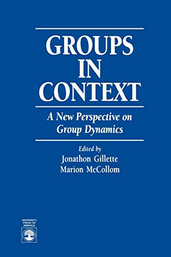 Download Groups in Context: A New Perspective on Group Dynamics: A New Perspective on Group Dynamics 0819197955
