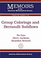 Group Colorings and Bernoulli Subflows (Memoirs of the American Mathematical Society)