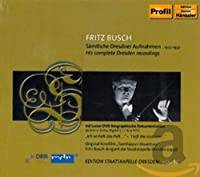 Fritz Busch His Complete Dresden Recordings 30
