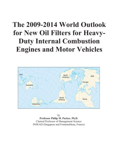 The 2009-2014 World Outlook for New Oil Filters fo...