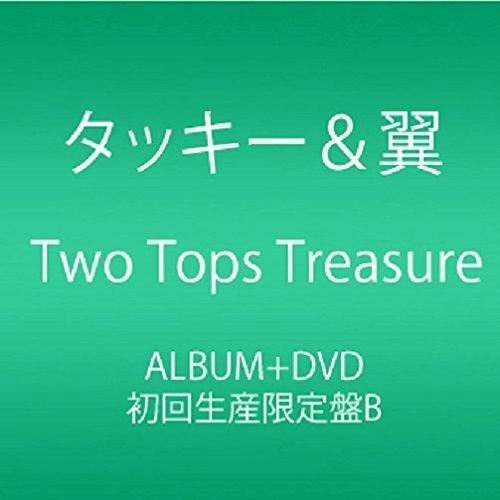 Two Tops Treasure (CD+DVD) (初回生産限定盤B)
