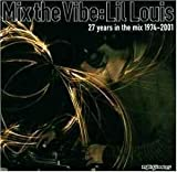 "Mix The Vibe""27 Years In The Mix 1974-2001"""