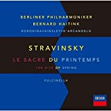 ストラヴィンスキー:バレエ「春の祭典」、「プルチネルラ」