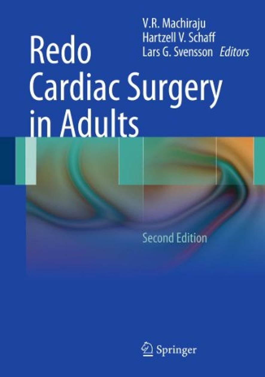 表示ポンド近代化Redo Cardiac Surgery in Adults (English Edition)