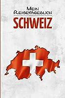 Schweiz Reisetagebuch: Tagebuch fuer Urlaub zum Ausfuellen Bern Zuerich Alpen Reisen und Wandern ca DIN A5 weiss ueber 110 Seiten