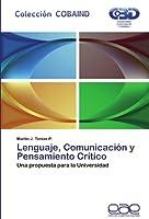 Lenguaje, Comunicacion y Pensamiento Critico