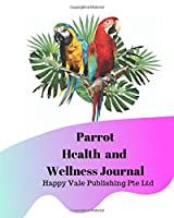 Parrot Health and Wellness Journal