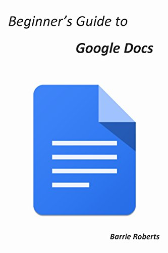 amazon beginner s guide to google docs english edition kindle