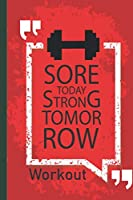 F4 Workout log book & Fitness Journal Score Today Strong Tomorrow: Gym workout log with daily and weekly pages Easily Tracks All Your Training with 120 pages   6 x 9''