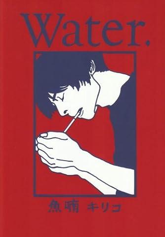 Water. (Feelコミックス)