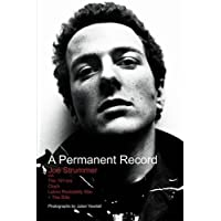A Permanent Record: Joe Strummer with The 101'ers/Clash/Latino Rockabilly War/+The Slits