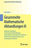 Gesammelte Mathematische Abhandlungen III (Springer Collected Works in Mathematics)