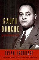 Ralph Bunche: An American Odyssey