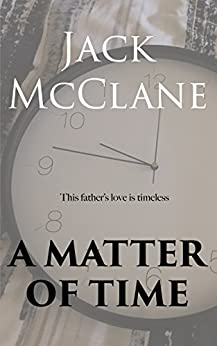 A MATTER OF TIME by [MCCLANE, JACK]