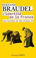 L'Identite De LA France 3/Les Hommes ET Les Choses 2