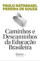 Caminhos e Descaminhos da Educação