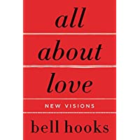 All About Love: New Visions (Bell Hooks Love Trilogy (Paperback)) (English Edition)