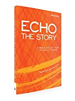 Echo the Story: A Bible Study for Catholic Teens, Sketch Journal