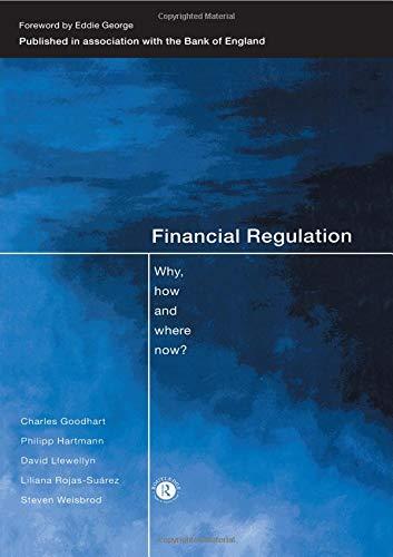 Download Financial Regulation (CENTRAL BANK GOVERNOR'S SYMPOSIUM) 041518505X