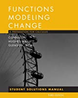 Student Solutions Manual to accompany Functions Modeling Change 3e