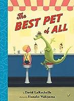 The Best Pet of All by David LaRochelle(2009-08-06)