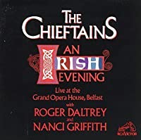 An Irish Evening: Live At The Grand Opera House, Belfast by The Chieftains (2001-10-29)