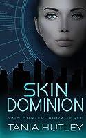 Skin Dominion (Skin Hunter Series)