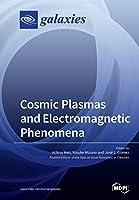 Cosmic Plasmas and Electromagnetic Phenomena