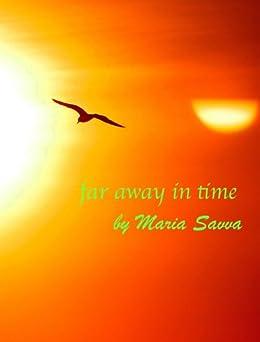 Far Away In Time by [Savva, Maria]