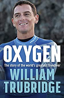 Oxygen: A Memoir by [Trubridge, William]