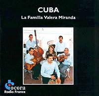 Cuba : La Familia Valera Miran