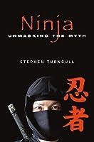 Ninja: Unmasking the Myth