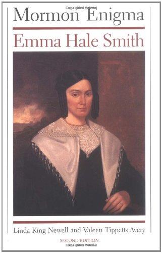 Download Mormon Enigma: Emma Hale Smith 0252062914