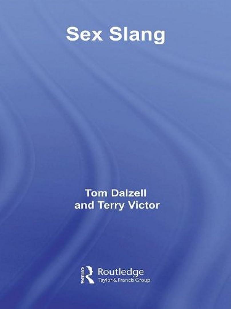 Sex Slang (English Edition)