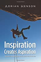 Inspiration Creates Aspiration: A Guide to Help Develop New Trainers to Be the Best [並行輸入品]