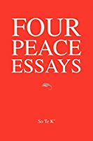 Four Peace Essays