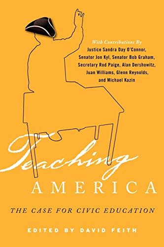 Download Teaching America: The Case for Civic Education (New Frontiers in Education) 1607098415